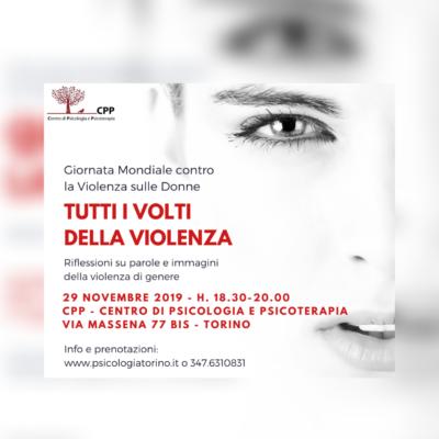 Tutti i volti della violenza – Evento gratuito in occasione della Giornata contro la Violenza sulle Donne